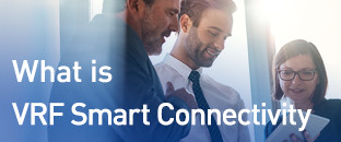 What's VRF Smart Connectivity?
