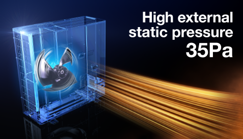 High External Static Pressure 35Pa