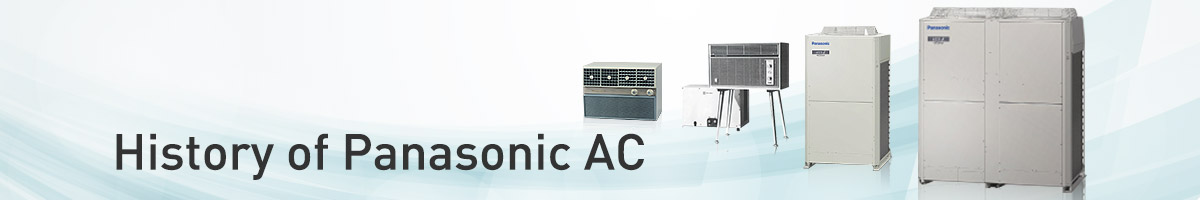 History of Panasonic Air Conditioner